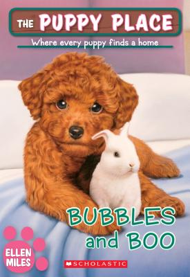 Image for Bubbles and Boo (The Puppy Place #44) (44)