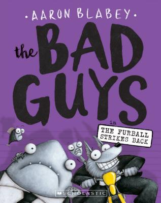 Image for The Bad Guys in The Furball Strikes Back (The Bad Guys #3)