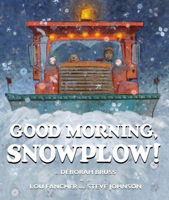 Image for Good Morning, Snowplow!