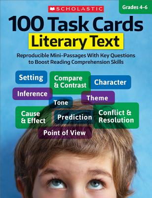 Image for 100 Task Cards: Literary Text: Reproducible Mini-Passages With Key Questions to Boost Reading Comprehension Skills
