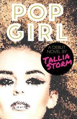 Pop Girl, Storm, Tallia