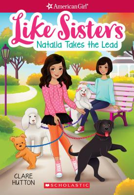 Image for Natalia Takes the Lead (American Girl: Like Sisters #2)