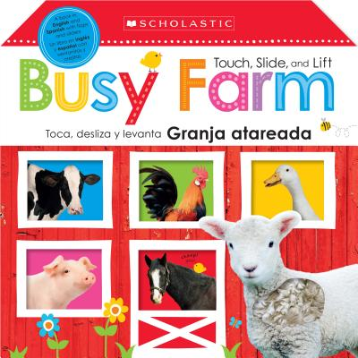 Touch, Slide, and Lift Busy Farm: Bilingual edition (Scholastic Early Learners) (Spanish Edition), Scholastic; Scholastic Early Learners