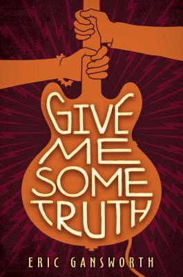 Image for Give Me Some Truth