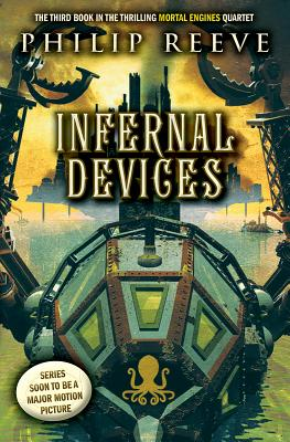 Image for Infernal Devices (Mortal Engines, Book 3)