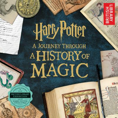 Image for Harry Potter: A Journey Through a History of Magic