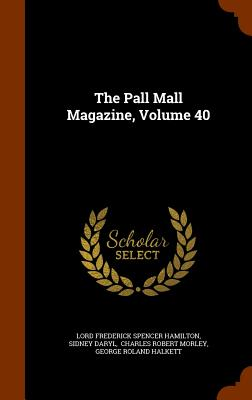 The Pall Mall Magazine, Volume 40, Daryl, Sidney