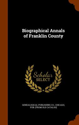 Biographical Annals of Franklin County