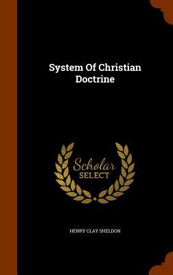 System Of Christian Doctrine, Sheldon, Henry Clay