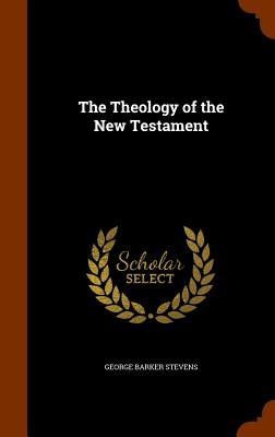 Image for The Theology of the New Testament