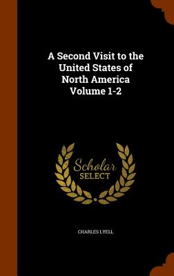 Image for A Second Visit to the United States of North America Volume 1-2