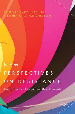 Image for New Perspectives on Desistance: Theoretical and Empirical Developments