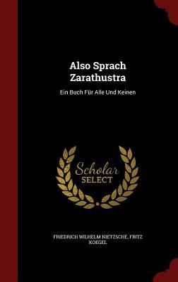 Image for Also Sprach Zarathustra: Ein Buch Für Alle Und Keinen (German Edition)