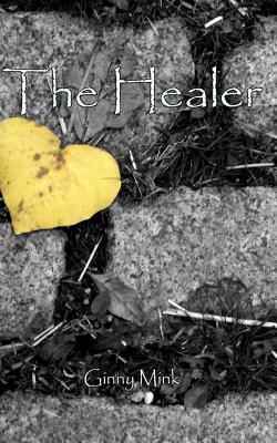The Healer, Mink, Ginny