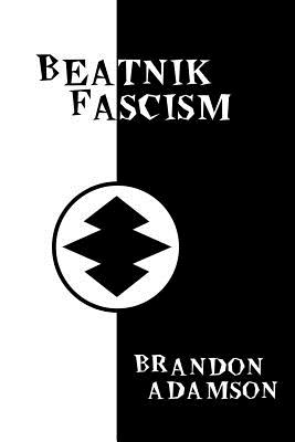 Image for BEATNIK FASCISM