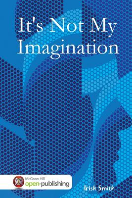 It's Not My Imagination, Smith, Irish