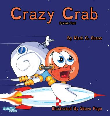 Crazy Crab Dyslexic Font, Evans, Mark C