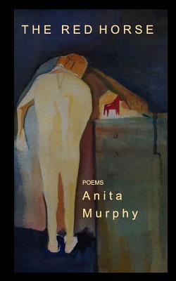 The Red Horse, Murphy, Anita
