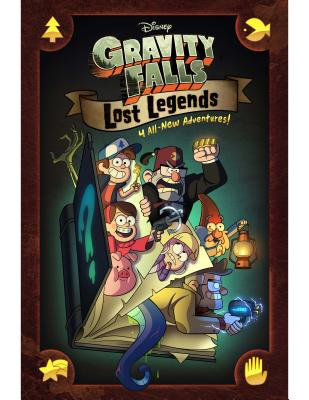 Image for Gravity Falls: Lost Legends: 4 All-New Adventures!
