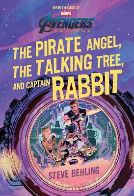 Image for Avengers: Endgame The Pirate Angel, The Talking Tree, and Captain Rabbit