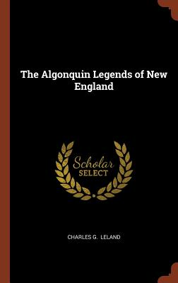 Image for The Algonquin Legends of New England