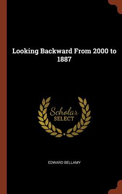 Image for Looking Backward From 2000 to 1887