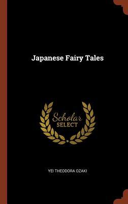 Japanese Fairy Tales, Ozaki, Yei Theodora