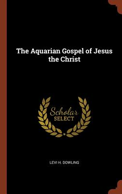 Image for The Aquarian Gospel of Jesus the Christ