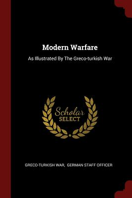 Image for Modern Warfare: As Illustrated By The Greco-turkish War