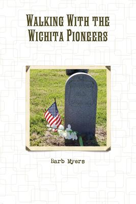 Image for Walking With the Wichita Pioneers