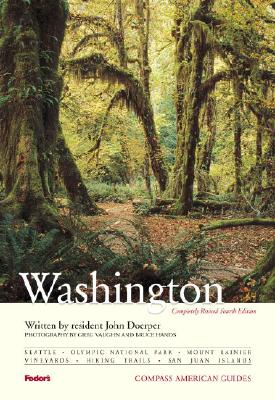 Compass American Guides: Washington, 4th Edition (Full-color Travel Guide), Doerper, John