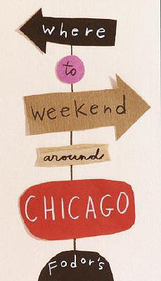 Image for Where to Weekend Around Chicago