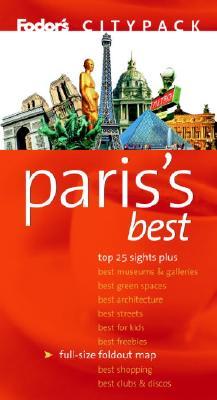 Fodor's Citypack Paris's Best, Fodor's