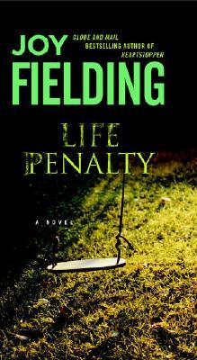 Life Penalty, Fielding, Joy