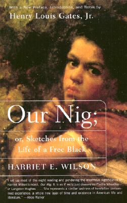 Image for Our Nig: or, Sketches from the Life of a Free Black