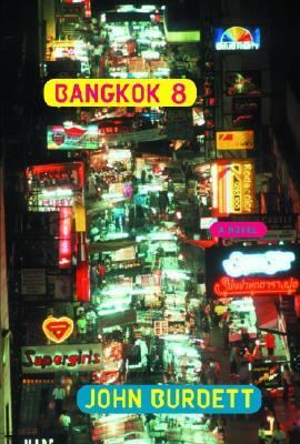 Bangkok 8, Burdett, John