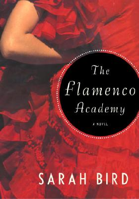 Image for FLAMENCO ACADEMY, THE A NOVEL