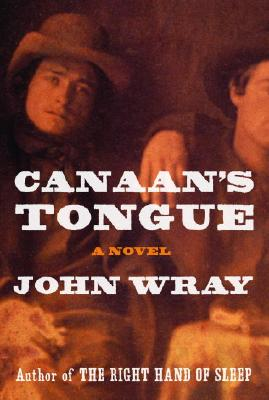 Image for CANAAN'S TONGUE A NOVEL