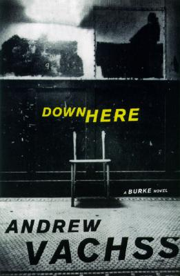 Image for Down Here: A Burke Novel