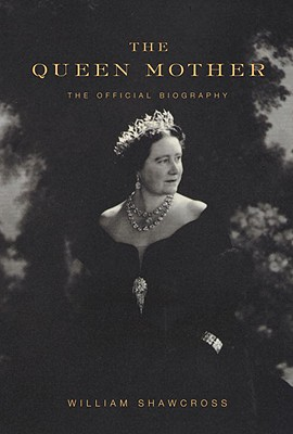 Image for The Queen Mother: The Official Biography