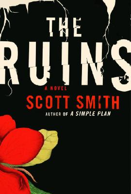 Image for The Ruins: A Novel