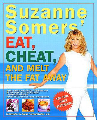 "Image for ""Suzanne Somers Eat, Cheat, and Melt the Fat Away"""
