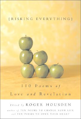 Image for Risking Everything: 110 Poems of Love and Revelation