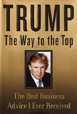 Image for TRUMP THE WAY TO THE TOP