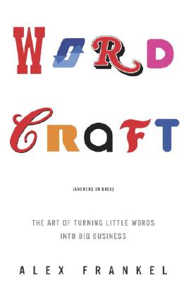 Image for WORDCRAFT : THE ART OF TURNING LITTLE WO