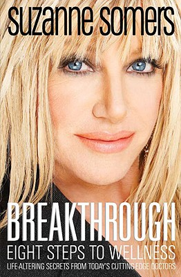 Breakthrough: Eight Steps to Wellness, Somers, Suzanne