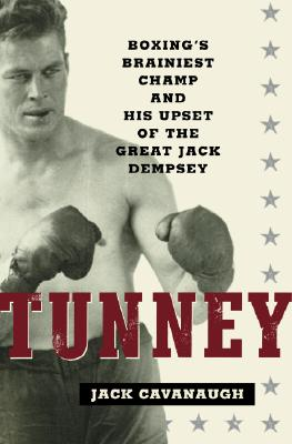 Image for TUNNEY : HOW BOXING'S SMARTEST CHAMP UPS