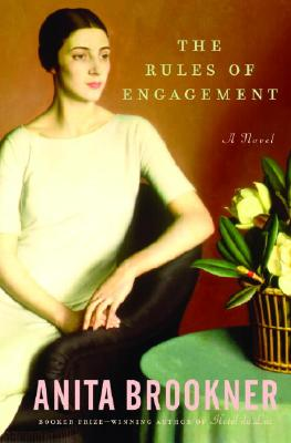 Image for The Rules of Engagement: A Novel (Brookner, Anita)