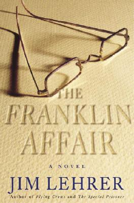 Image for The Franklin Affair:  A Fine Tale of Mystery, Sleuthing, and Romance Done with Great Literary Flair