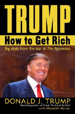 Image for HOW TO GET RICH BIG DEALS FROM THE STAR OF THE APPRENTICE